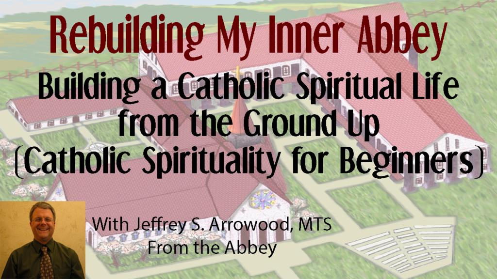 Catholic spirituality for beginners